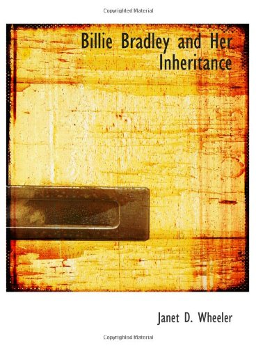9780554175119: Billie Bradley and Her Inheritance: The Queer Homestead at Cherry Corners
