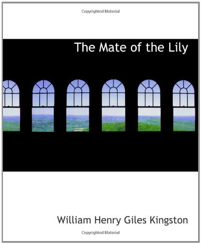 9780554179247: The Mate of the Lily: Notes from Harry Musgrave's Log Book