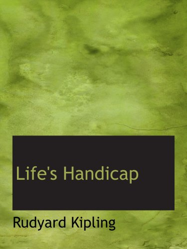 9780554180212: Life's Handicap: Being Stories of Mine Own People