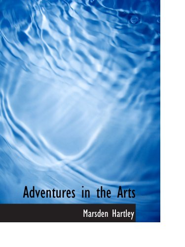 9780554184562: Adventures in the Arts: Informal Chapters on Painters; Vaudeville; and Poe