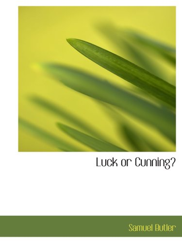 9780554186504: Luck or Cunning?