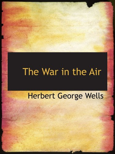 9780554186542: The War in the Air