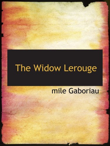 9780554188454: The Widow Lerouge: The Lerouge Case