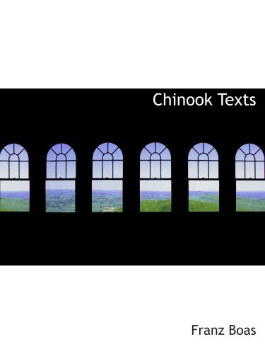 9780554201153: Chinook Texts