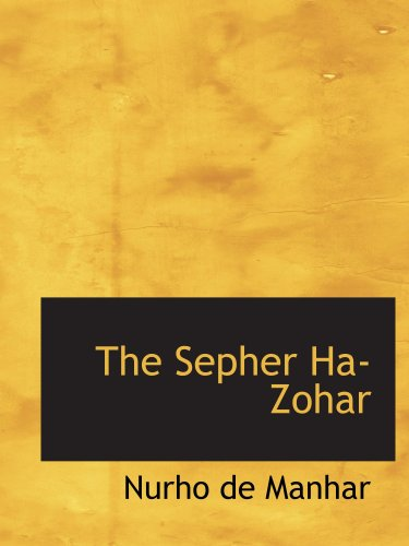 9780554203003: The Sepher Ha-Zohar: Or: The Book of Light