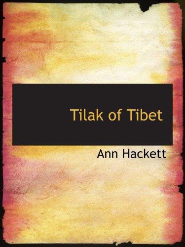 9780554204819: Tilak of Tibet: Reveals Life's Purpose