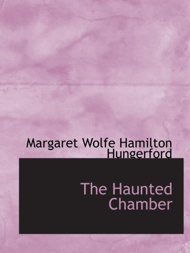 9780554209470: The Haunted Chamber: A Novel