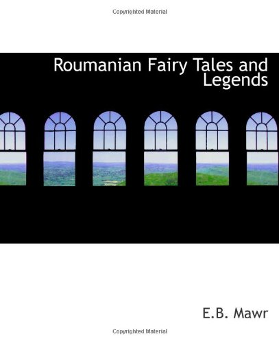 9780554212630: Roumanian Fairy Tales and Legends