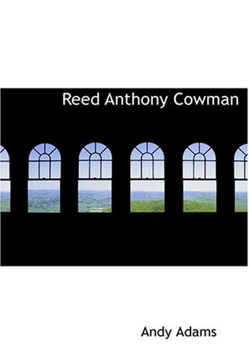 9780554215457: Reed Anthony Cowman (Large Print Edition)