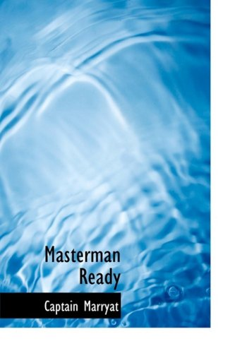9780554216201: Masterman Ready (Large Print Edition)