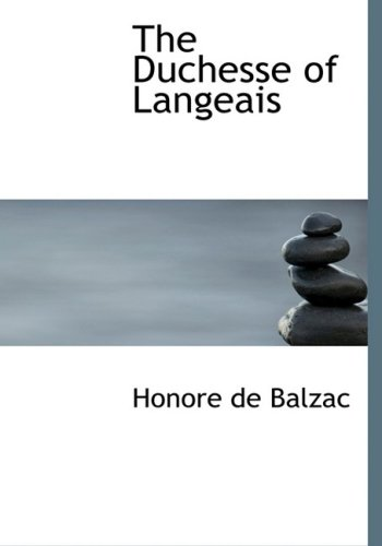 9780554217147: The Duchesse of Langeais (Large Print Edition)