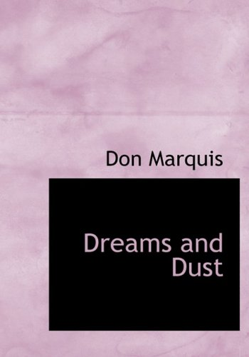 9780554218274: Dreams and Dust (Large Print Edition)