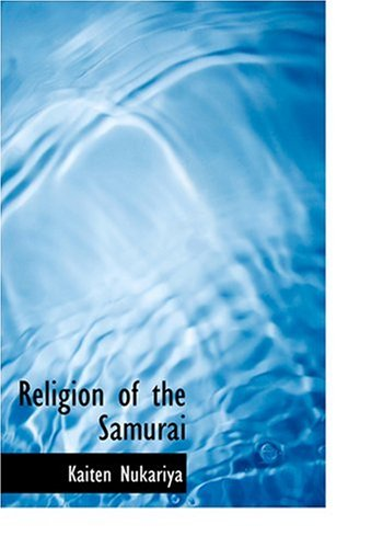 9780554218878: Religion of the Samurai (Large Print Edition)