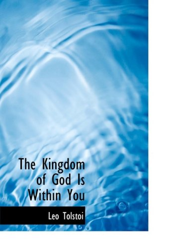 9780554220802: The Kingdom of God Is Within You