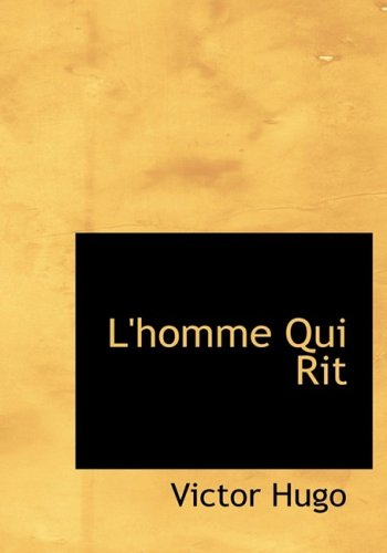 9780554221472: L'homme Qui Rit (Large Print Edition) (French Edition)