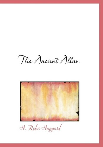 9780554223063: The Ancient Allan (Large Print Edition)