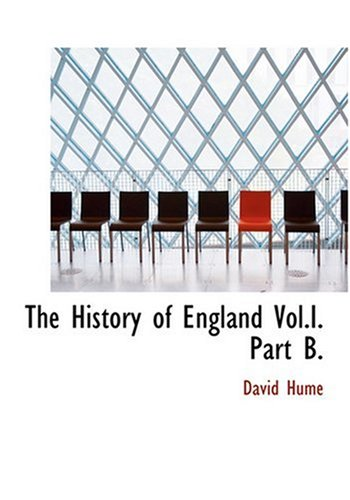 9780554224794: The History of England Vol.I. Part B. (Large Print Edition)