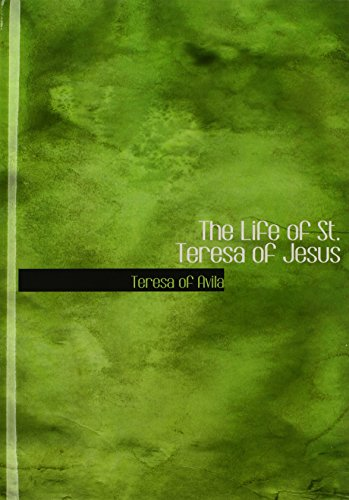 9780554225524: The Life of St. Teresa of Jesus (Large Print Edition)