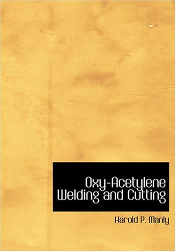 9780554226118: Oxy-Acetylene Welding and Cutting