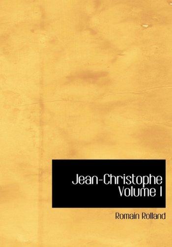 9780554226170: Jean-Christophe Volume I (Large Print Edition)