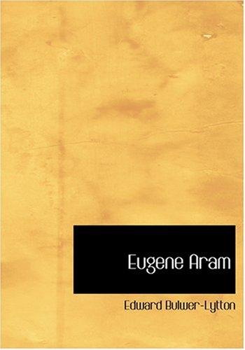 9780554226675: Eugene Aram (Large Print Edition)
