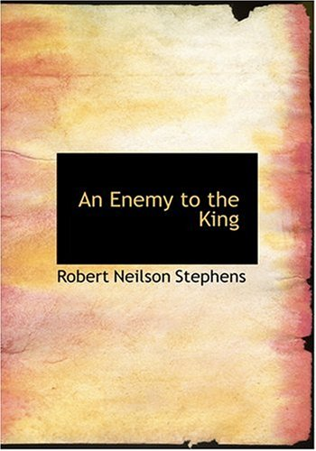 9780554231631: An Enemy to the King (Large Print Edition)