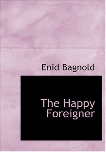 9780554231686: The Happy Foreigner (Large Print Edition)