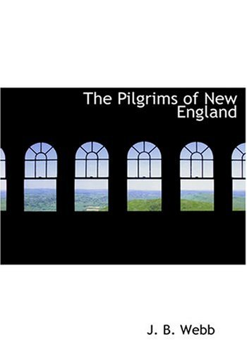 9780554232522: The Pilgrims of New England (Large Print Edition)