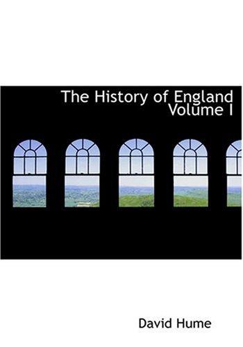 The History of England Volume I (Large: David Hume