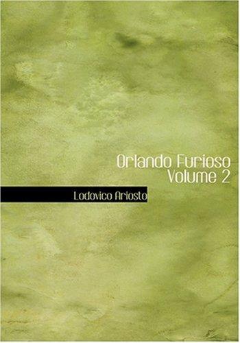 9780554233703: Orlando Furioso Volume 2