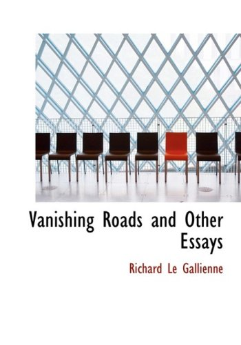 9780554240053: Vanishing Roads and Other Essays (Large Print Edition)
