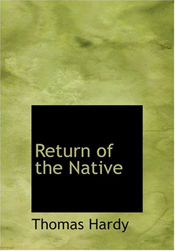9780554241180: Return of the Native (Large Print Edition)