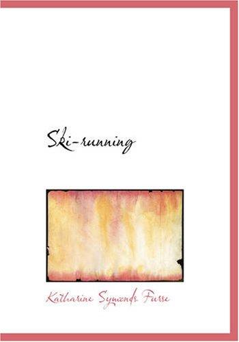 9780554242330: Ski-running (Large Print Edition)