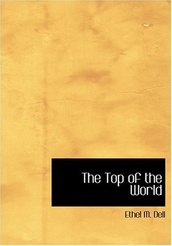 9780554242361: The Top of the World (Large Print Edition)