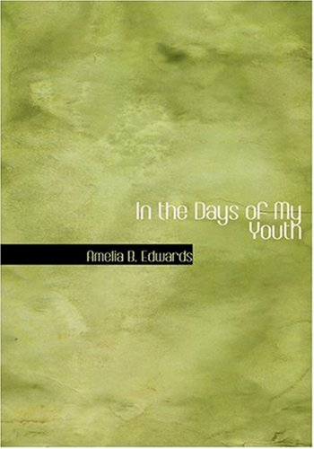9780554242682: In the Days of My Youth (Large Print Edition)