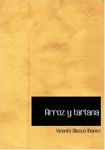 9780554243450: Arroz y tartana (Large Print Edition) (Spanish Edition)