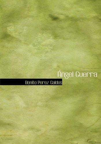 9780554244815: Angel Guerra (Large Print Edition)