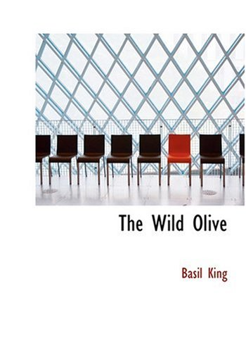 9780554245546: The Wild Olive (Large Print Edition)