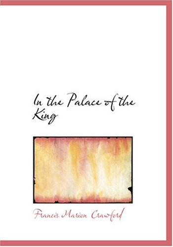 9780554245706: In the Palace of the King (Large Print Edition)