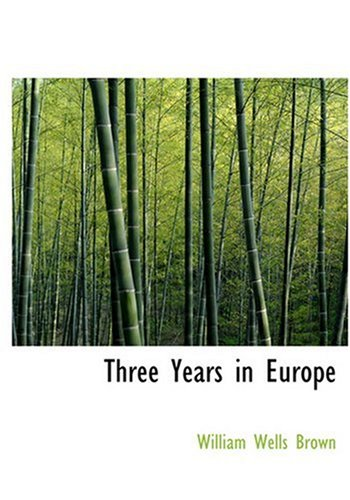 9780554247052: Three Years in Europe (Large Print Edition)