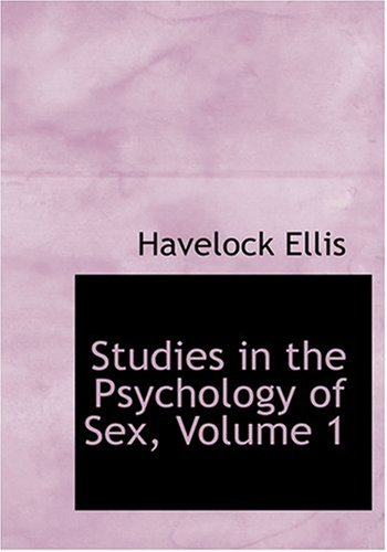9780554247083: Studies in the Psychology of Sex, Volume 1 (Large Print Edition)