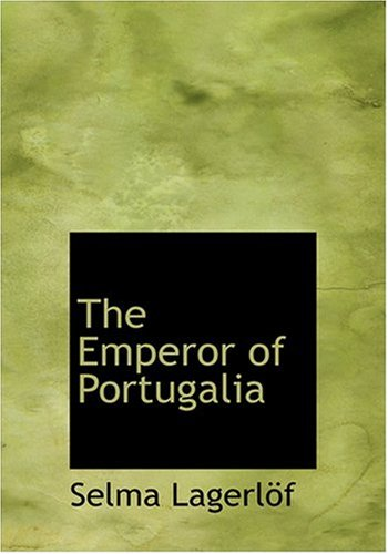 9780554249421: The Emperor of Portugalia (Large Print Edition)