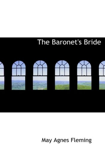 9780554252650: The Baronet's Bride (Large Print Edition)