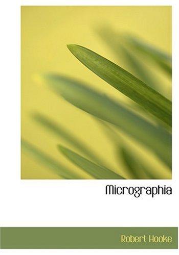 9780554253213: Micrographia (Large Print Edition)