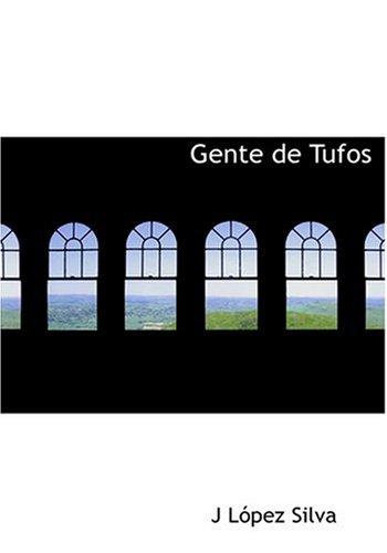 9780554253565: Gente de Tufos (Large Print Edition) (Spanish Edition)