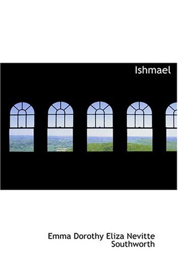 9780554254227: Ishmael (Large Print Edition)