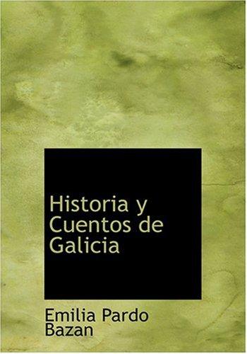 9780554254432: Historias y cuentos de Galicia (Spanish Edition)