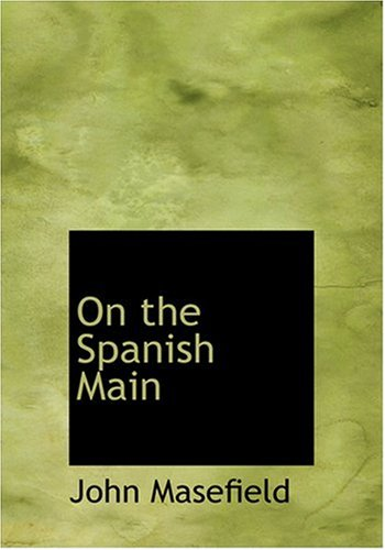 9780554255668: On the Spanish Main (Large Print Edition)