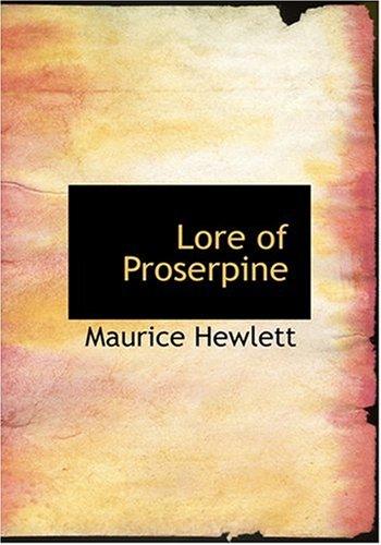 9780554256924: Lore of Proserpine (Large Print Edition)