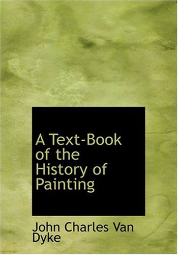 9780554257549: A Text-Book of the History of Painting (Large Print Edition)